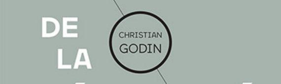 CHRISTIAN GODIN La crise de la réalité